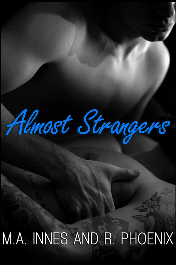 Almost Strangers by MA Innes and R Pheonix - Gay Romance Ebook Cover