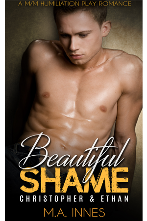 Beautiful Shame: Christopher and Ethan by MA Innes - Gay Romance Ebook Cover