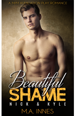 Beautiful Shame: Nick and Kyle by MA Innes - Gay Romance Ebook Cover