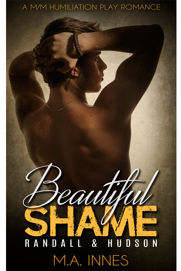 Beautiful Shame: Randall and Hudson by MA Innes - Gay Romance Ebook Cover
