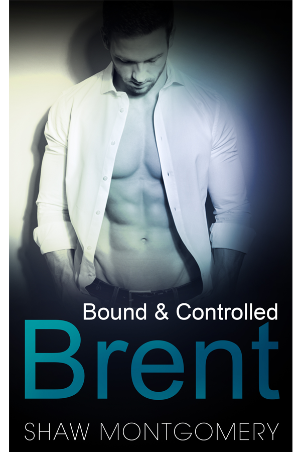 Brent by Shaw Montgomery- Gay Romance Ebook Cover