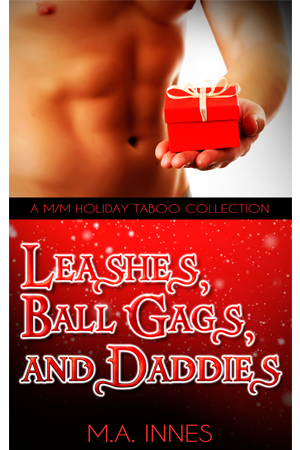 Leashes, Ball Gags and Daddies by MA Innes - Gay Romance Ebook Cover