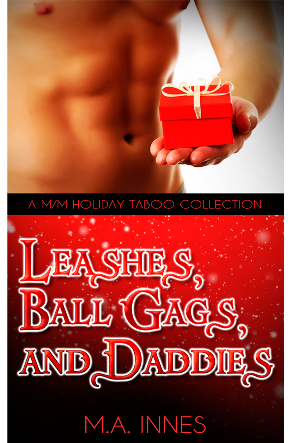 Leashes, Ball Gags, and Daddies by MA Innes - Gay Romance Ebook Cover
