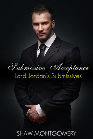 Submissive Acceptance by Shaw Montgomery - Gay Romance Ebook Cover
