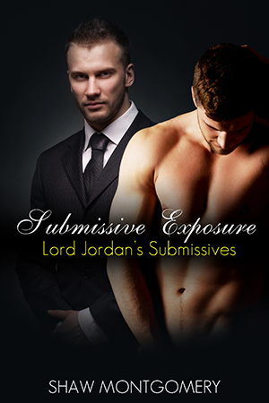 Submissive Exposure by Shaw Montgomery- Gay Romance Ebook Cover