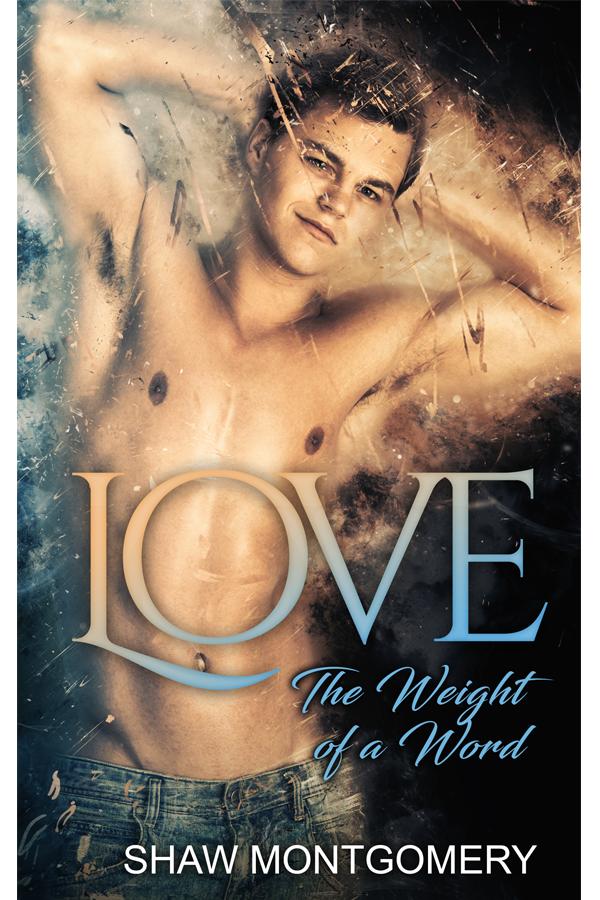 Love by Shaw Montgomery - Gay Romance Ebook Cover
