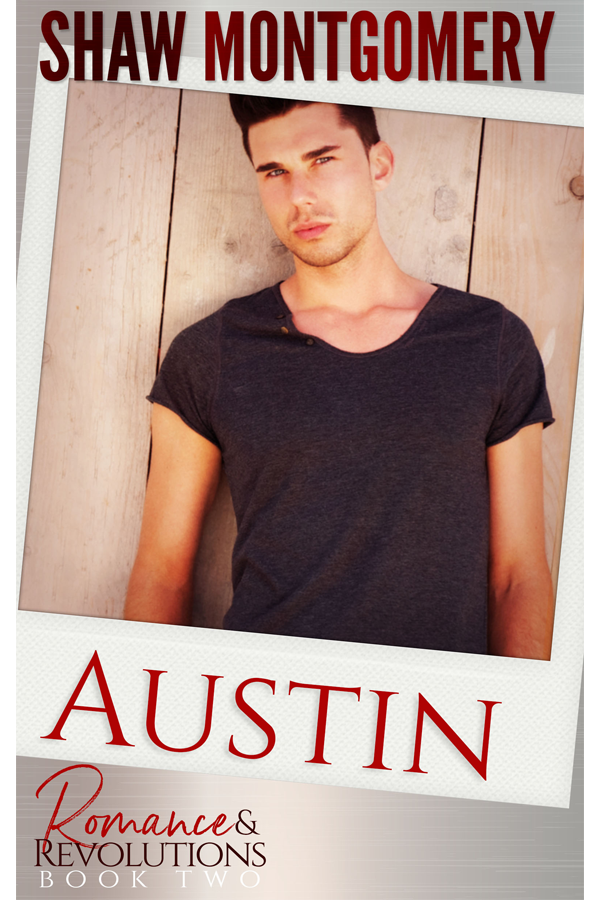 Austin by Shaw Montgomery - Gay Romance Ebook Cover