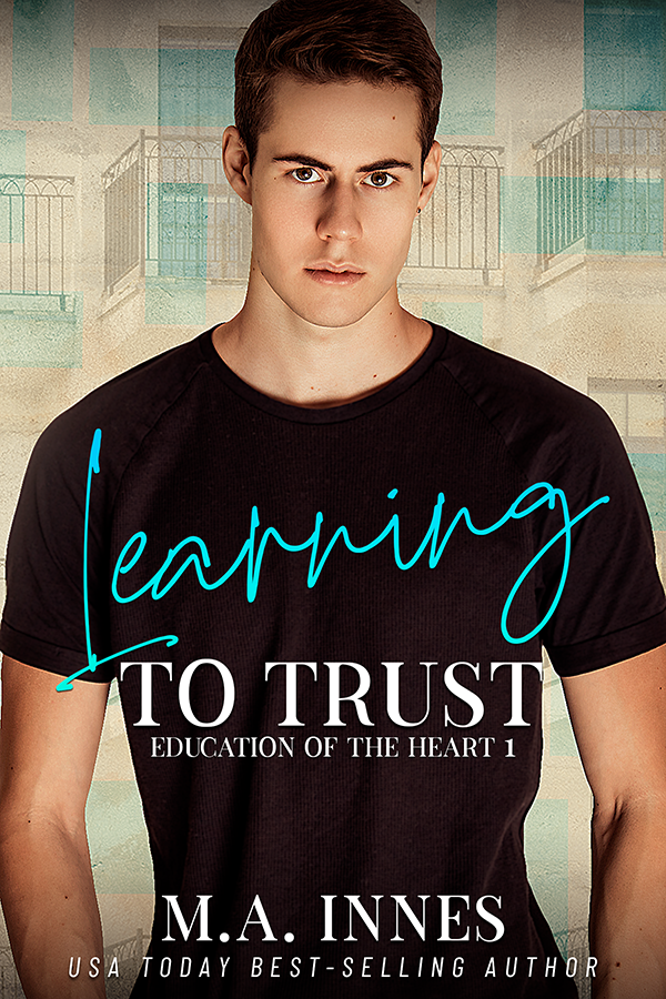 Learning to Trust by M.A. Innes - Gay Romance Ebook Cover USA Today BestSelling Author