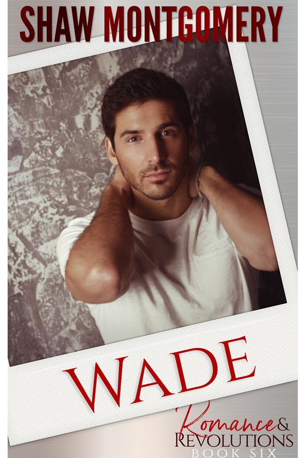 Wade by Shaw Montgomery - Gay Romance Ebook Cover