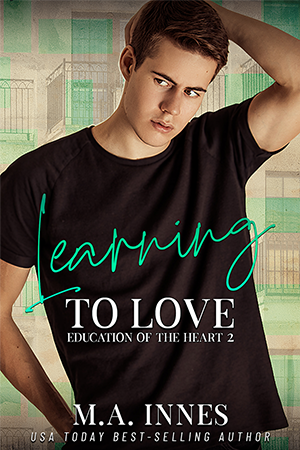 Learning to Love by MA Innes - Gay Romance Ebook Cover USA Today BestSelling Author