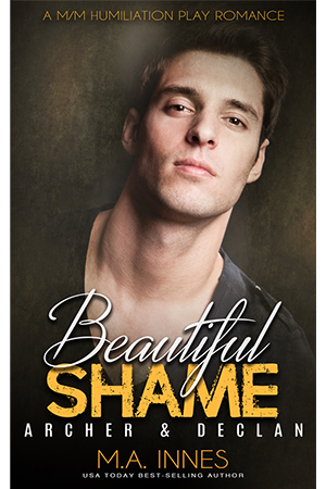 Beautiful Shame 4 : Archer and Declan by M.A. Innnes - Gay Romance Ebook Cover