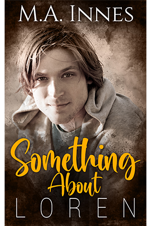 Something About Loren by M.A. Innes - Gay Romance Age Play Ebook Cover