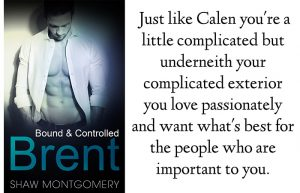 Bound and Controlled Quiz Results Calen in Brent by Shaw Montgomery