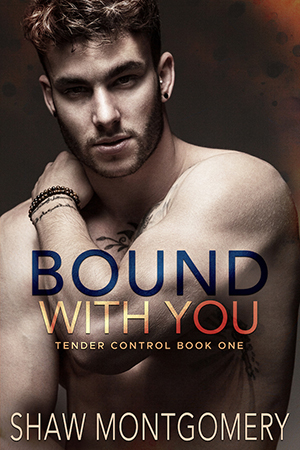 Bound With You by Shaw Montgomery - Gay Romance Ebook Cover