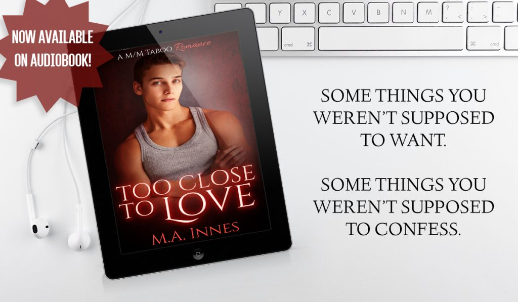 Too Close to Love by MA Innes - Audiobook Promo