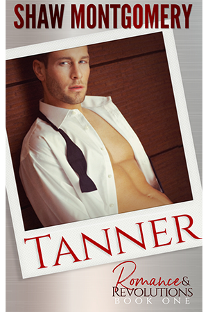 Tanner by Shaw Montgomery - Gay Romance Ebook Cover