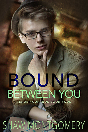 Bound Between You by Shaw Montgomery - Gay Romance Ebook Cover