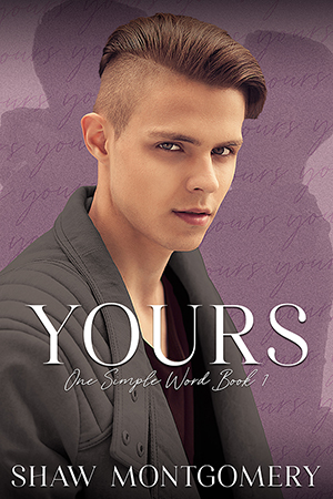 Yours by Shaw Montgomery - Gay Romance Book Cover